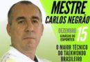 Mestre Carlos Negrão visita projeto social de Taekwondo no domingo (15)